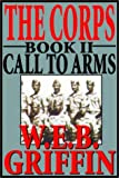 The Corps - Call To Arms (Book 2) (World War 2 Marine Raiders)