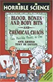 Blood, Bones and Body Bits AND Chemical Chaos (Horrible Science) (0439959837) by Arnold, Nick