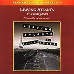 Leaving Atlanta | Tayari Jones