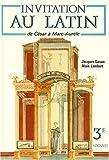 echange, troc Gason, Lambert - Invitation au latin 3e, de César à Marc Aurèle