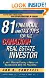 81 Financial and Tax Tips for the Canadian Real Estate Investor: Expert Money-Saving Advice on Accounting and Tax Planning