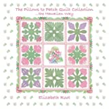 The Pillows To Patch Quilt Collection…The Hawaiian Way