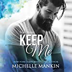 Keep Me: Finding Me, Part Three | Michelle Mankin