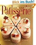Patisserie: A Masterclass in Classic...