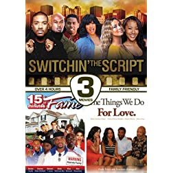 Switchin the Script / 15 Minutes of Fame / Things