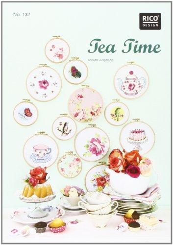 Tea Time. Kreuzstich-Stickideen: zahlreiche Stickideen mit Anleitungen
