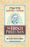 The Hirsch Pirkei Avos (Chapters of the Fathers)