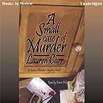 A Small Case of Murder: A Joshua Thornton Mystery Series, Book 1 | Lauren Carr