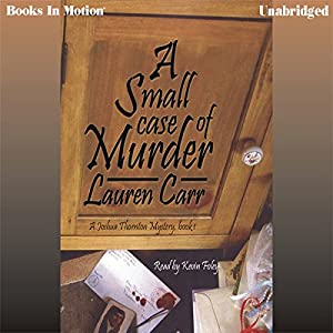 A Small Case of Murder: A Joshua Thornton Mystery Series, Book 1 | [Lauren Carr]