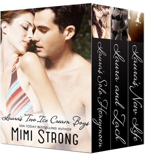 Laura's Two Ice Cream Boys - Boxed Set (erotic romance) (The Ice Cream Shop) by Mimi Strong