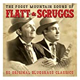 Flatt & Scruggs The Foggy Mountain Sound Of Flatt & Scruggs