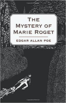 Edgar Allan Poe Mystery & Detective Fiction Analysis - Essay