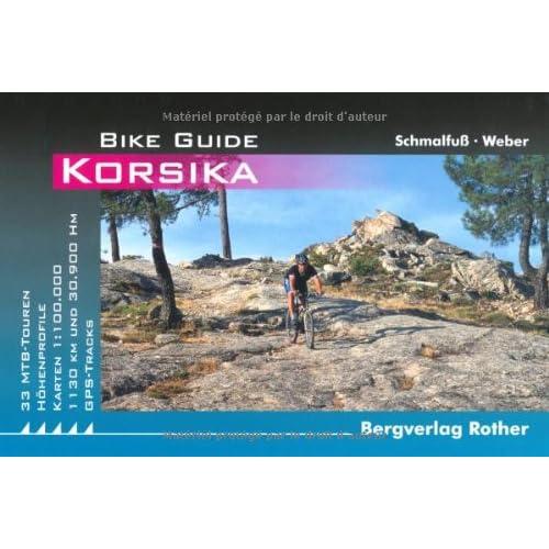 Korsika. Bike Guide Diethard Weber