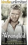 Wrangled (Rustled Book 2)