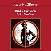 Bird's-Eye View | [J. F. Freedman]