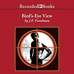 Bird's-Eye View   [J. F. Freedman]