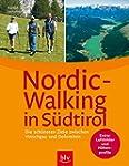 Nordic-Walking in S�dtirol: Die sch�n...