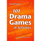 101 Drama Games and Activitiesby David Farmer