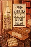 Paris Notebooks: Essays and Reviews (0394562011) by Gallant, Mavis