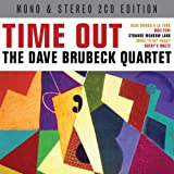 Time Out [Mono & Stereo Edition] The Dave Brubeck Quartet