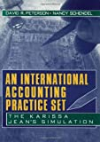 img - for An International Accounting Practice Set: The Karissa Jean's Simulation book / textbook / text book