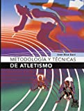 img - for Metodologia y Tecnicas de Atletismo by Joan Rius Sant (2005-10-03) book / textbook / text book