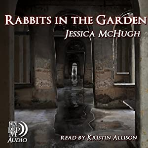 Rabbits in the Garden | [Jessica McHugh]