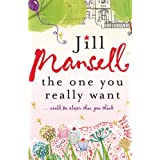 The One You Really Wantby Jill Mansell