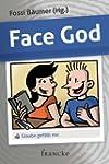 Face God: Glaube gef�llt mir