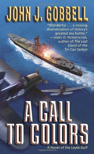 Image of A Call to Colors: A Novel of the Leyte Gulf