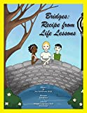 img - for Bridges: Recipe from Life Lessons vol. 1 book / textbook / text book