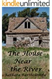 The House Near the River: A Time Travel Romance