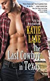 The Last Cowboy in Texas (Deep in the Heart of Texas Book 7)