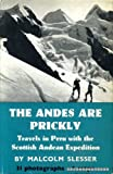 Andes are Prickly (0575011939) by Slesser, Malcolm