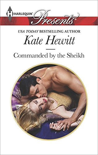 Kate Hewitt - Commanded by the Sheikh