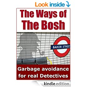 The Ways of The Bosh: Garbage Avoidance for Real Police Detectives