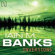 Inversions: Culture Series, Book 6 | Iain M. Banks