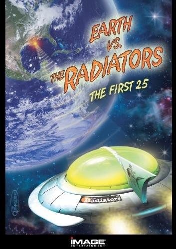 The Radiators - Earth vs. the Radiators - The First 25