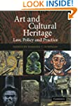Art and Cultural Heritage: Law, Polic...