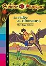 La Cabane Magique, Tome 1 : La vall�e des dinosaures par Osborne