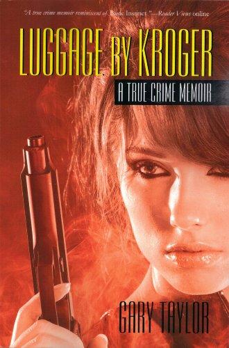 luggage-by-kroger-a-true-crime-memoir