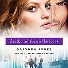 Death and the Girl He Loves: Darklight, Book 3 Hörbuch von Darynda Jones Gesprochen von: Lorelei King