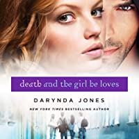 Death and the Girl He Loves: Darklight, Book 3 (       UNABRIDGED) by Darynda Jones Narrated by Lorelei King