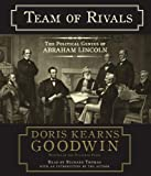 Team of Rivals: The Political Genius of Abraham Lincoln By Doris Kearns Goodwin(A)/Richard Thomas(N) [Audiobook]