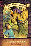 img - for New Kid at School (Dragon Slayers' Academy (Prebound)) book / textbook / text book