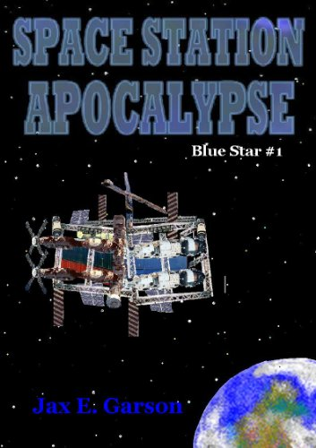 Space Station Apocalypse (Blue Star Book 1)
