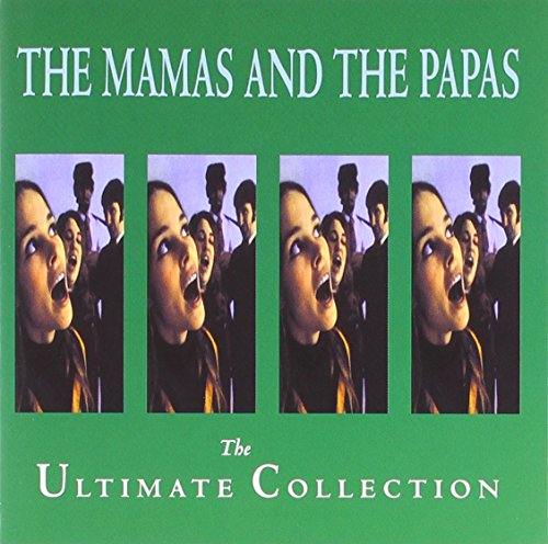 The Mamas and The Papas - The Mamas and The Papas - The Ultimate Collection - Zortam Music