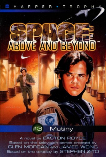Mutiny (Space: Above and Beyond - Harper Trophy Series, Book 3) PDF
