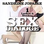 Lecken & Stecken (Sex Dialoge 1) | Sandrine Jopaire