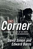 The Corner (0767900308) by Simon, David
